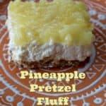 Pineapple Pretzel Fluff ~ Weekend Potluck #226