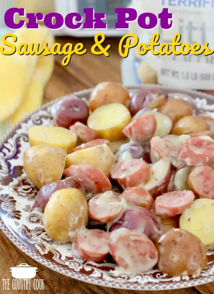 Crock Pot Creamy Sausage and Potatoes recipe from The Country Cook