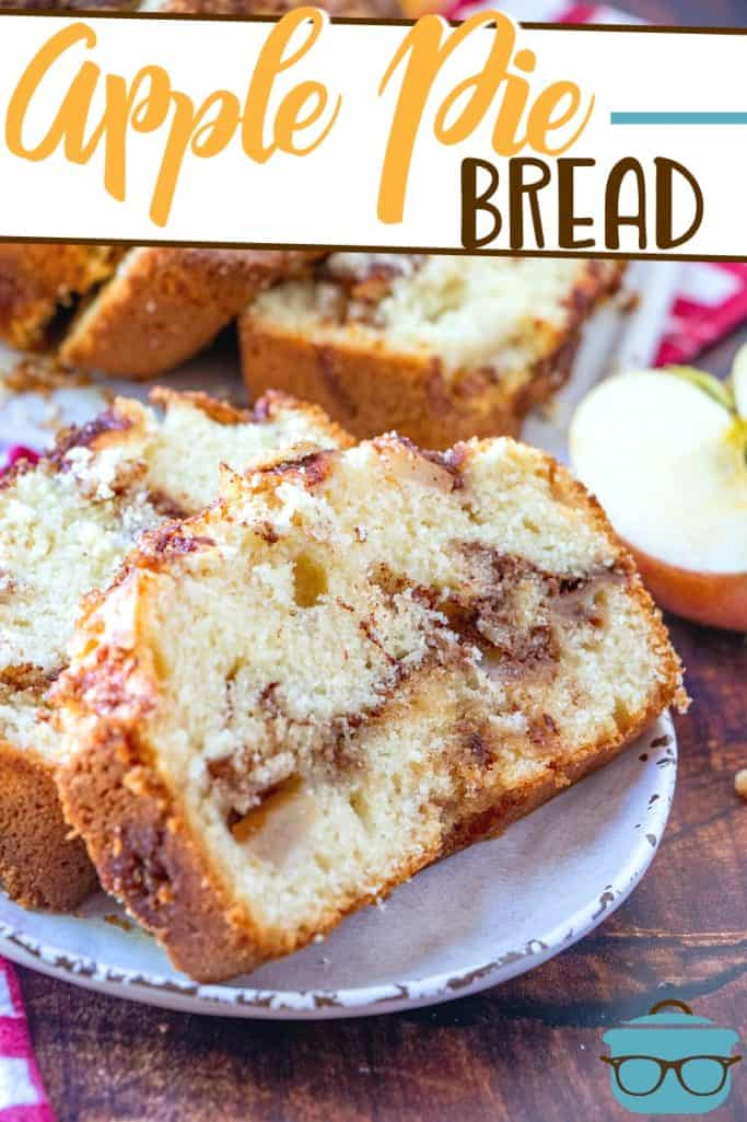The Best Apple Pie Bread recipe from The Country Cook, pictured sliced on a small white plate