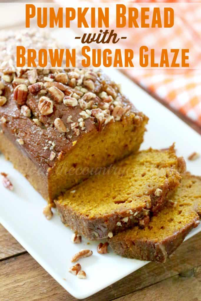 Pumpkin Bread with Brown Sugar Glaze recipe from The Country Cook