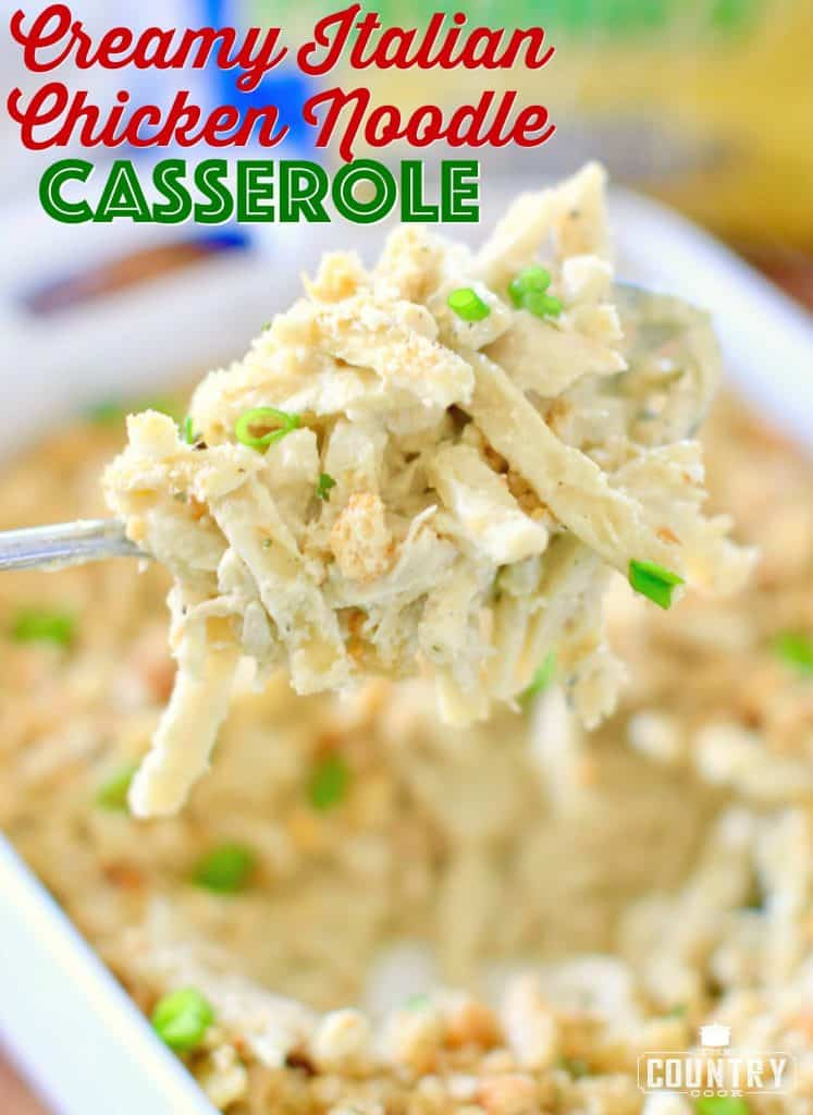 Creamy Italian Chicken Noodle Casserole