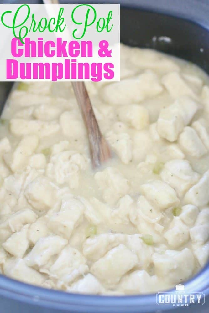Crock Pot Chicken And Dumplings The Country Cook