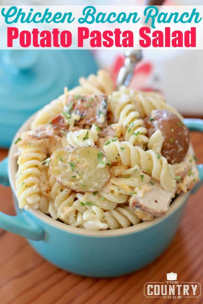 Chicken Bacon Ranch Potato Pasta Salad recipe from The Country Cook