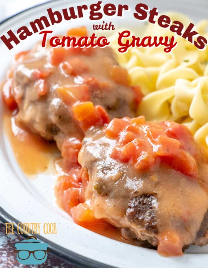 Hamburger Steaks with Tomato Gravy recipe from The Country Cook