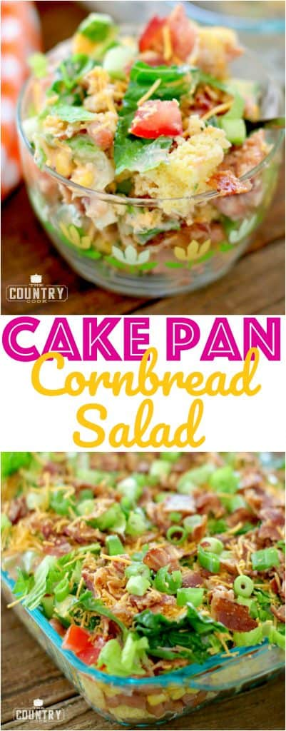 Cake Pan Cornbread Salad The Country Cook