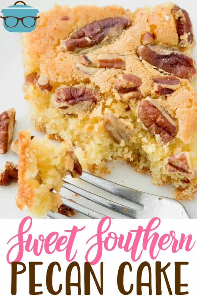 Sweet Southern Pecan Cake recipe from The Country Cook