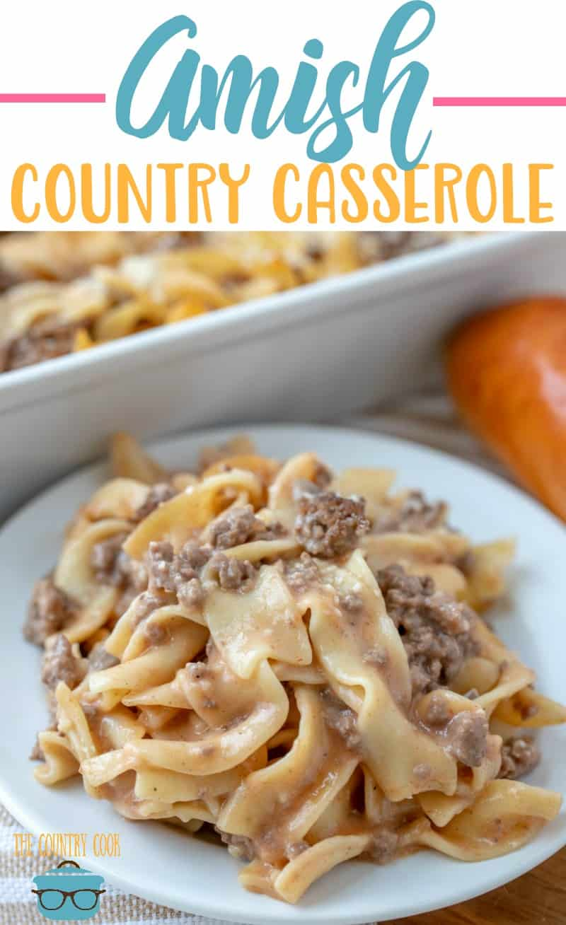 Amish Country Casserole is an easy and budget-friendly meals. Egg noodles, ground beef, special sauce and seasonings with a touch of cheese! #dinner #casserole