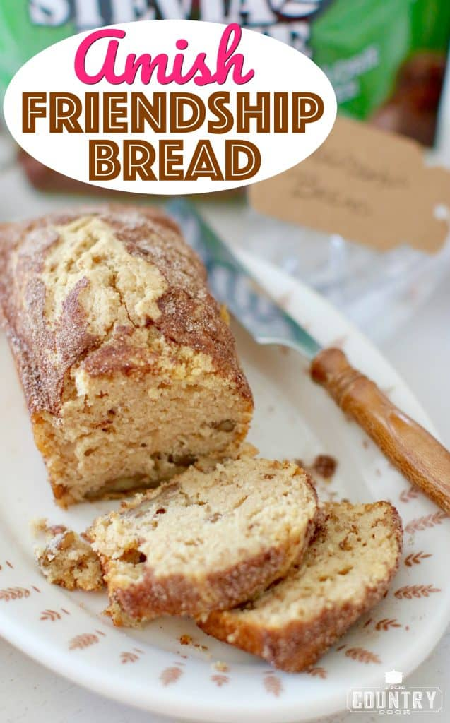 Amish Friendship Bread recipe from The Country Cook