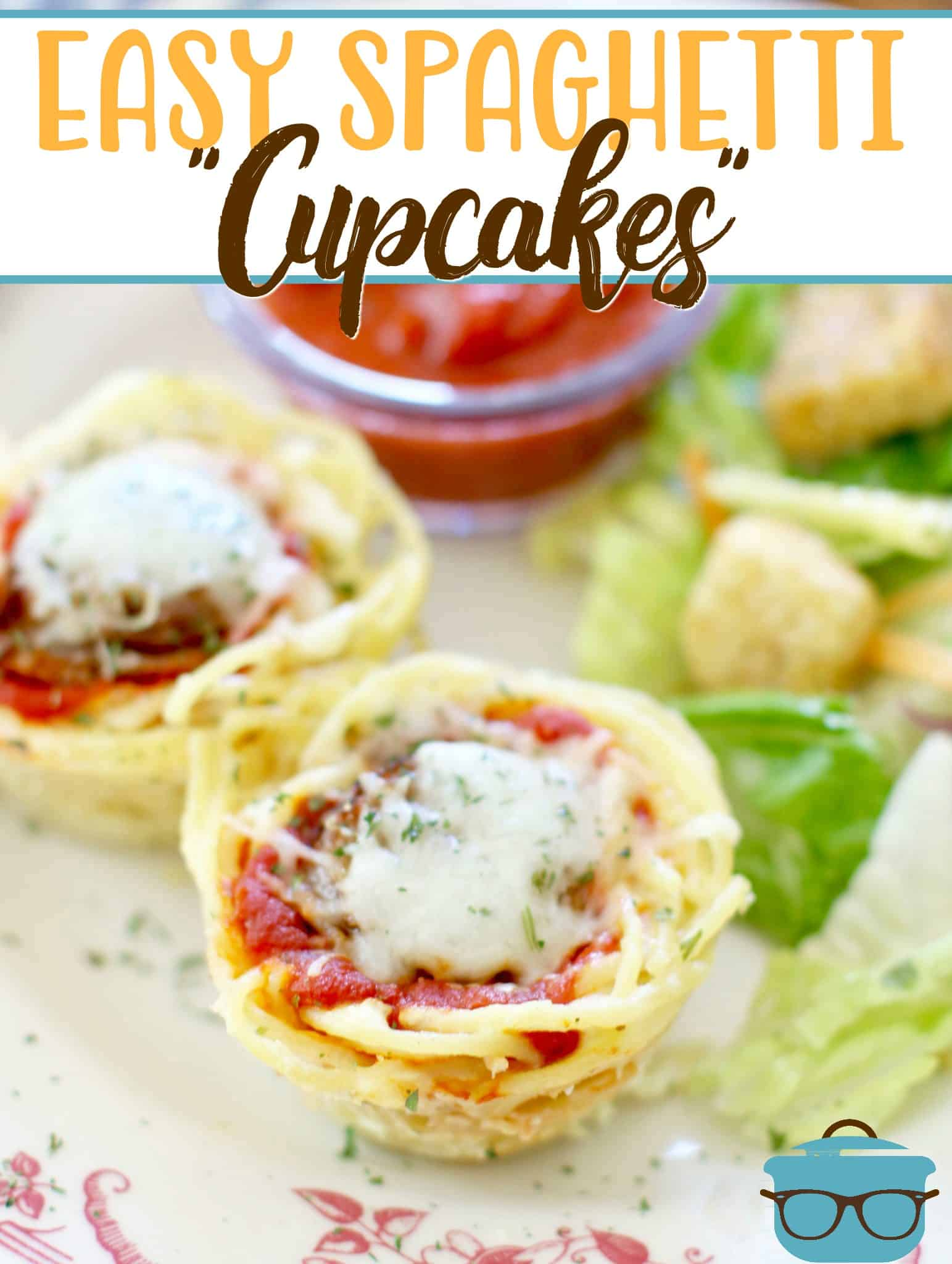 Easy Sausage Spaghetti Cupcakes recipe from The Country Cook
