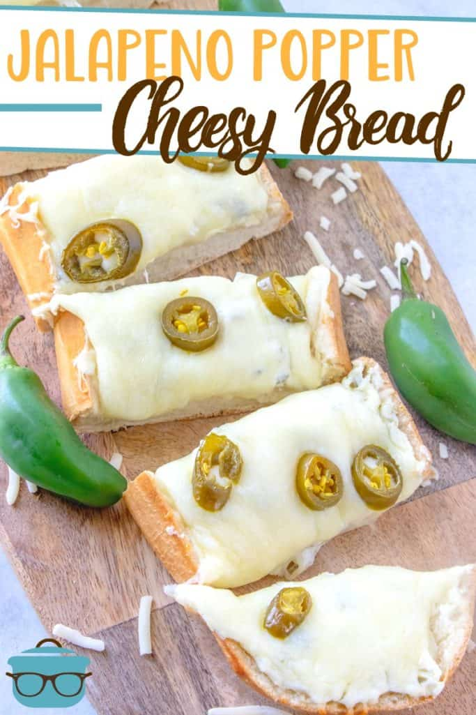 Jalapeno Popper Cheesy Bread recipe from The Country Cook, pictured: slices of cheese bread on a wood cutting board and fresh jalapenos on the sides