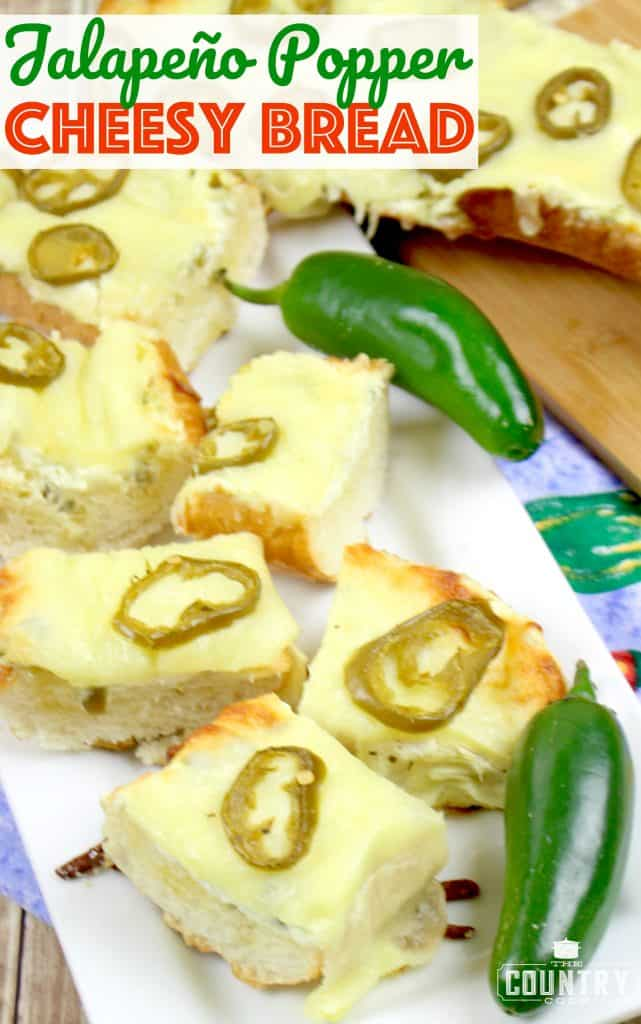 Jalapeno Popper Cheesy Bread recipe from The Country Cook