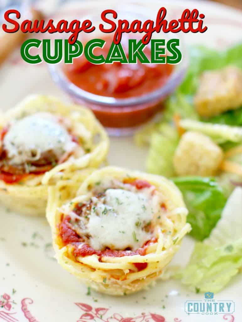 "Sausage Spaghetti ""Cupcakes"" recipe from The Country Cook"