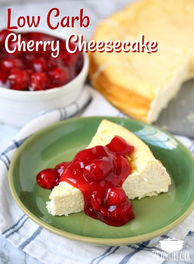 Low Carb Creamy Cherry Cheesecake recipe from The Country Cook