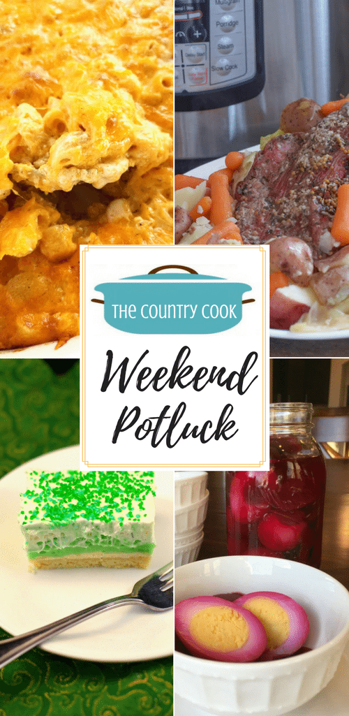 Featured recipes at Weekend Potluck include: Southern Style Macaroni and Cheese, Instant Pot Corned Beef and Cabbage, Pistachio 4-Layer Desserts, Pickled Beets