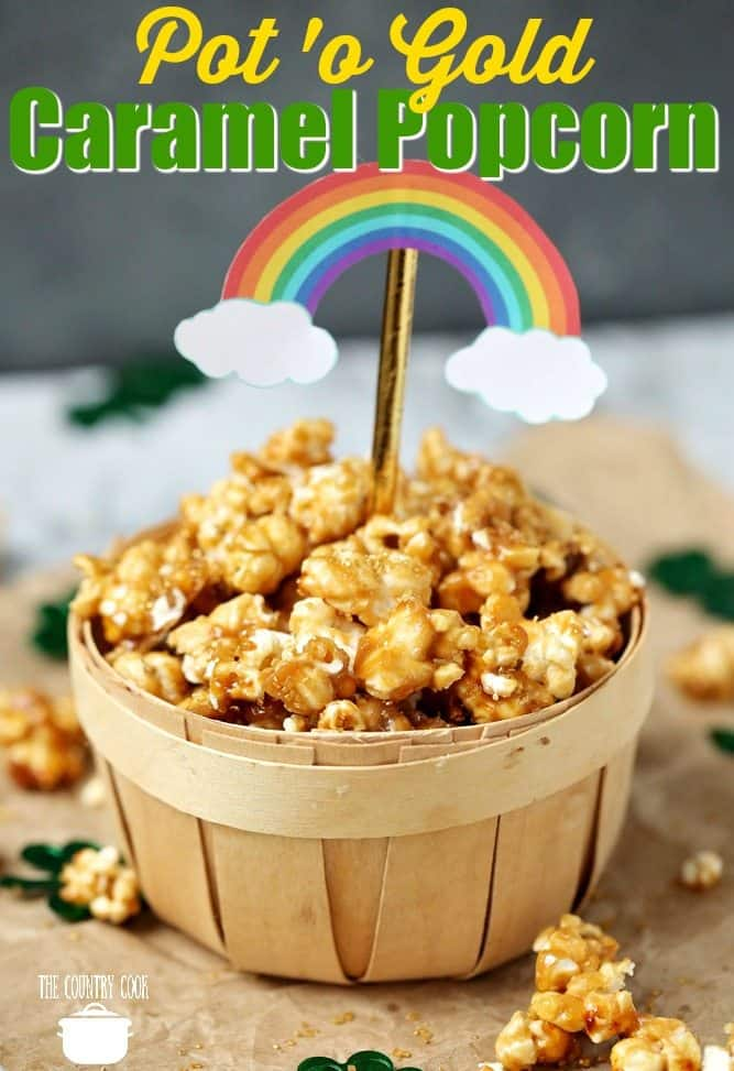 Pot of Gold Caramel Popcorn recipe from The Country Cook