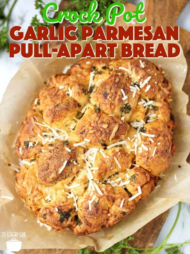 Crock Pot Garlic Parmesan Pull Apart Bread recipe from The Country Cook