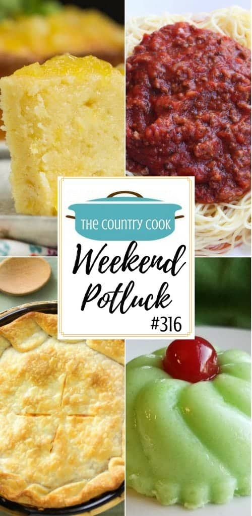 Weekend Potluck featured recipes include: Two-Step Pineapple Pound Cake, Easy Chicken Pot Pie, Pistachio Bundt Cake, Easy Spaghetti Meat Sauce and Great Grandma's Green Gelatin Salad.