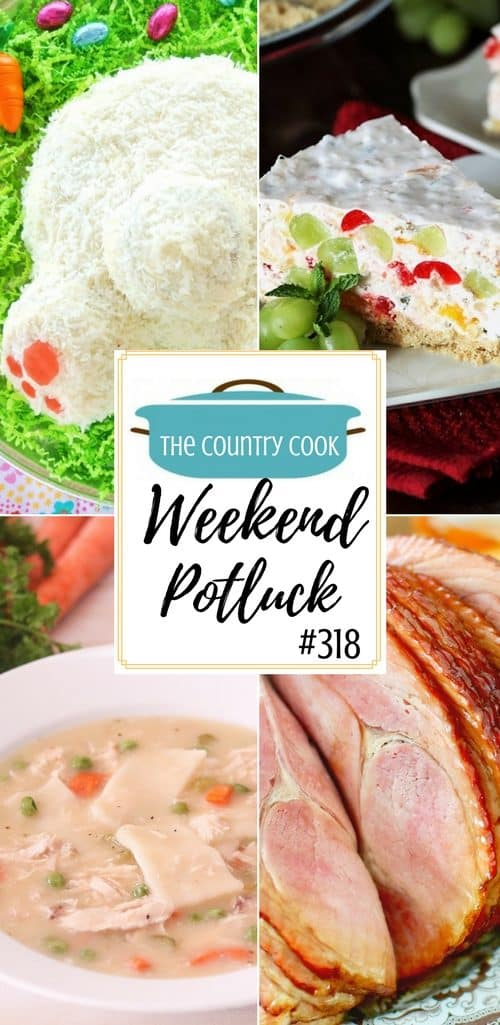 Featured recipes include: Fruit Salad Cheesecake, Easy Easter Bunny Butt Carrot Cake, Homemade Chicken and Dumplings, Country Macaroni Salad and Crock Pot Sweet Tea Glazed Ham #dinner #recipes #ideas
