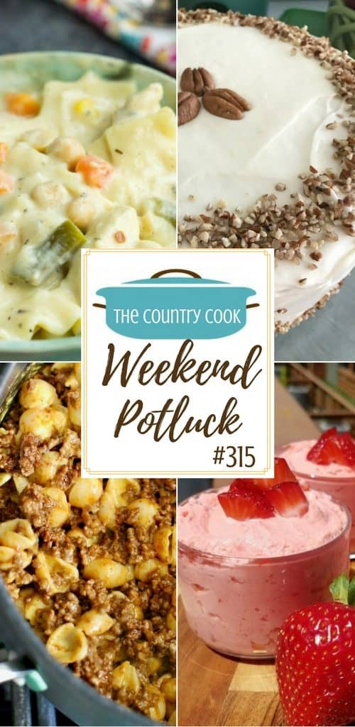 Featured recipes at Weekend Potluck include: Hoosier Sugar Cream Pie, No Bake Strawberries & Cream Salad, Chicken Pot Pie Lasagna Soup, Italian Cream Cake and Easy Taco Macaroni and Cheese #easy #recipes #ideas #dinner #dessert #mealplan