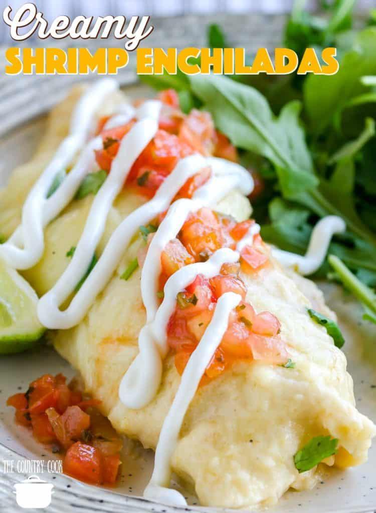 Easy Creamy Shrimp Enchiladas recipe from The Country Cook