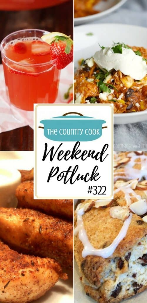 Featured recipes from Weekend Potluck include: Naked Chicken Tenders, Instant Pot Mexican Casserole, Strawberry Tea Punch and Cherry Almond Scones #recipes #ideas #dinner #drinks #chicken #scones #Instantpot #punch