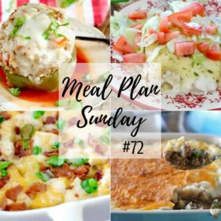 Meal Plan Sunday #72 Featured recipes include: No-Fuss Stir Fry, Instant Pot Italian Stuffed Peppers, Loaded Potato & Ranch Chicken Casserole, Cheesy BBQ Sloppy Joes, Crock Pot Mexican Shredded Beef, Swiss Enchiladas, Shepherd's Pie