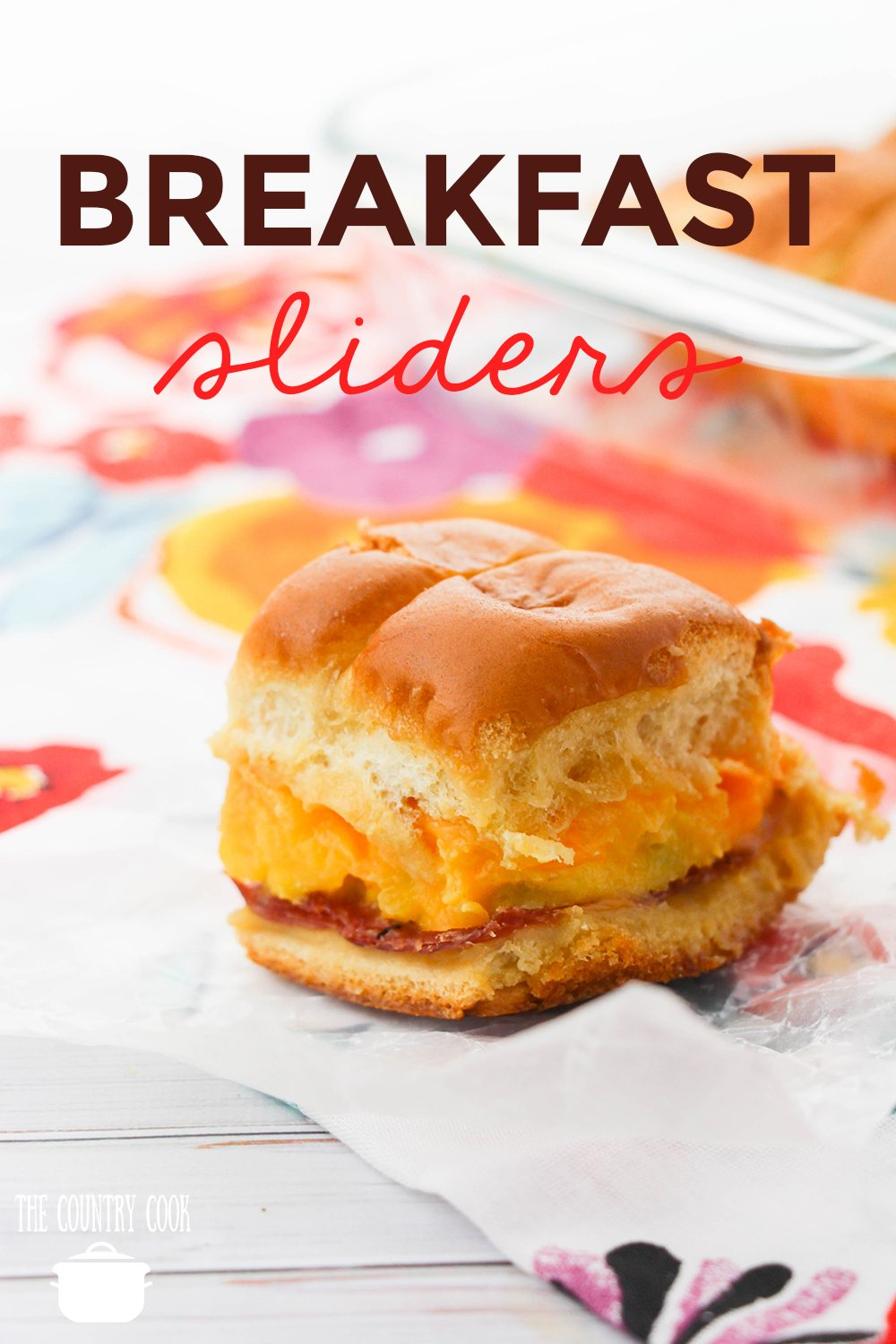 Ham, Egg and Cheese Breakfast Sliders recipe from The Country Cook
