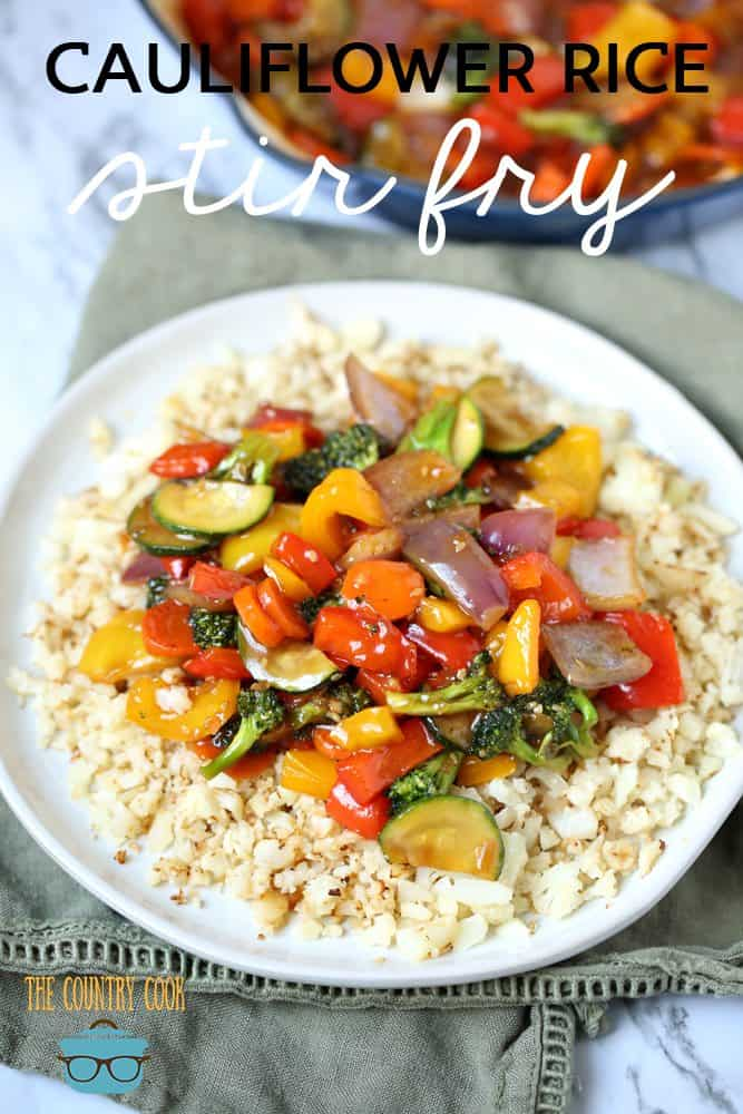 Low Carb Cauliflower Rice Stir Fry recipe from The Country Cook
