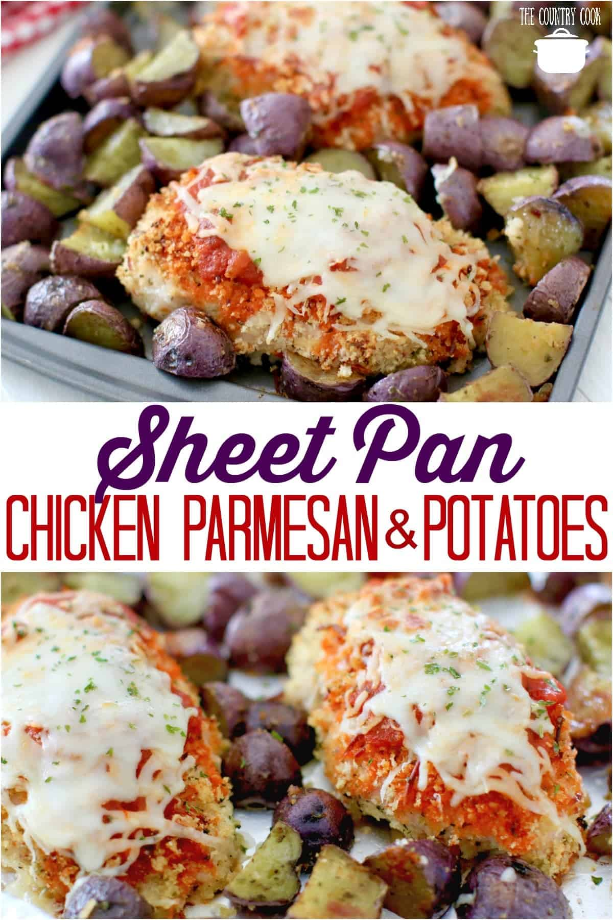 Sheet Pan Baked Chicken Parmesan with Roasted Italian Potatoes recipe from The Country Cook #sheetpan #dinners #recipes #ideas #dinner #chicken #chickenbreast #potatoes #roasted #easy