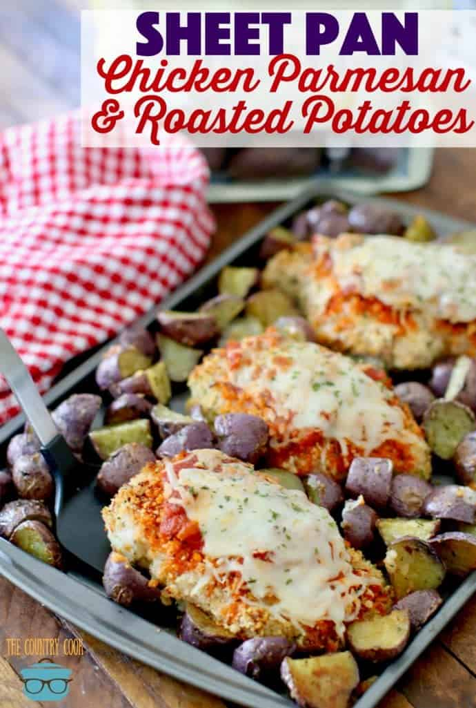 Sheet Pan Chicken Parmesan with Italian Roasted Creamer Potatoes recipe from The Country Cook