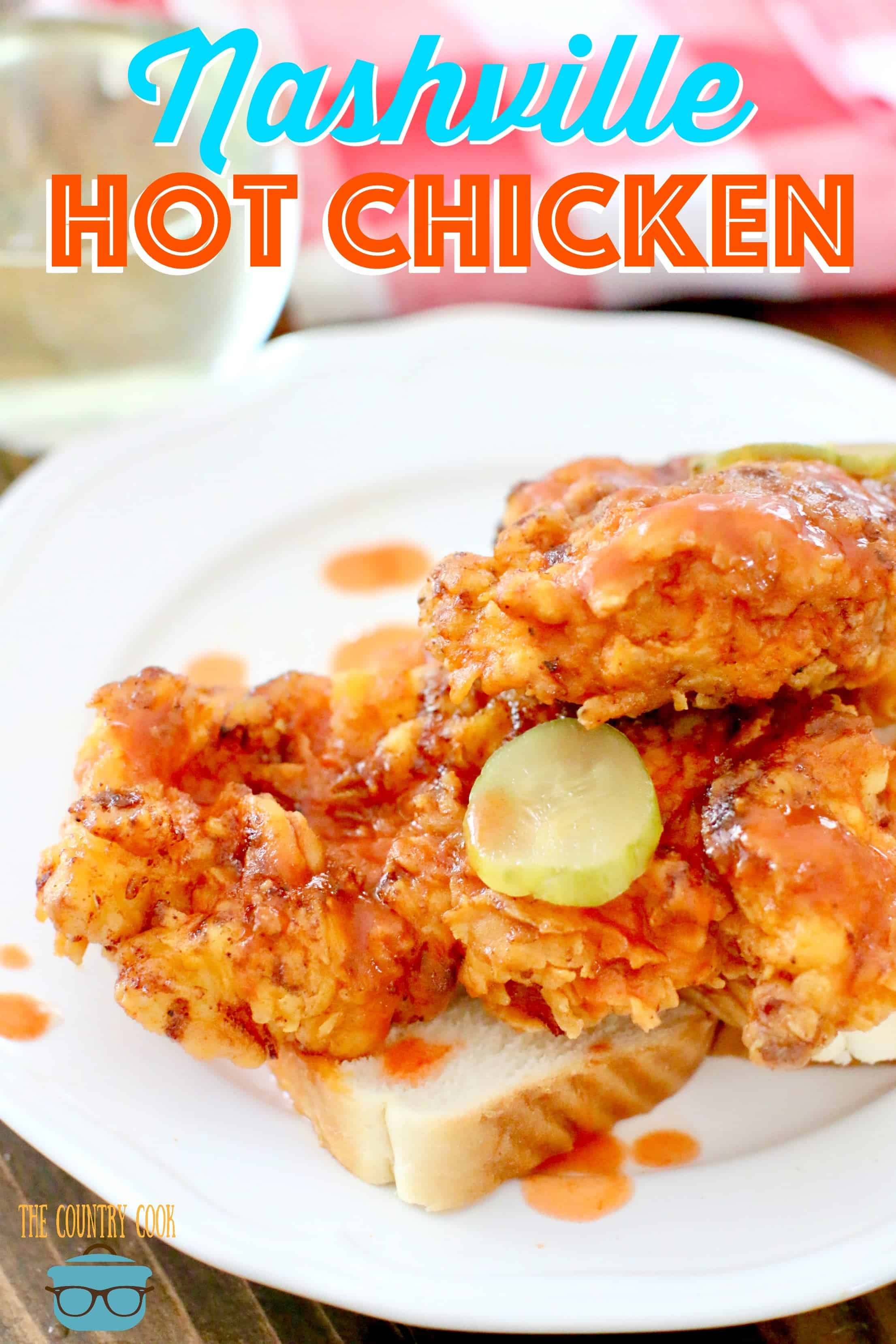 Mild Nashville Hot Chicken recipe from The Country Cook.