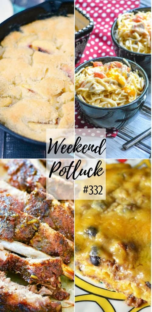 Weekend Potluck featured recipes: Enchilada Casserole, Peach Cobbler, Cheesy Mexican Chicken Spaghetti, and The Best Grilled Pork Ribs #recipes #potluck #dinner #dessert #ideas #easy
