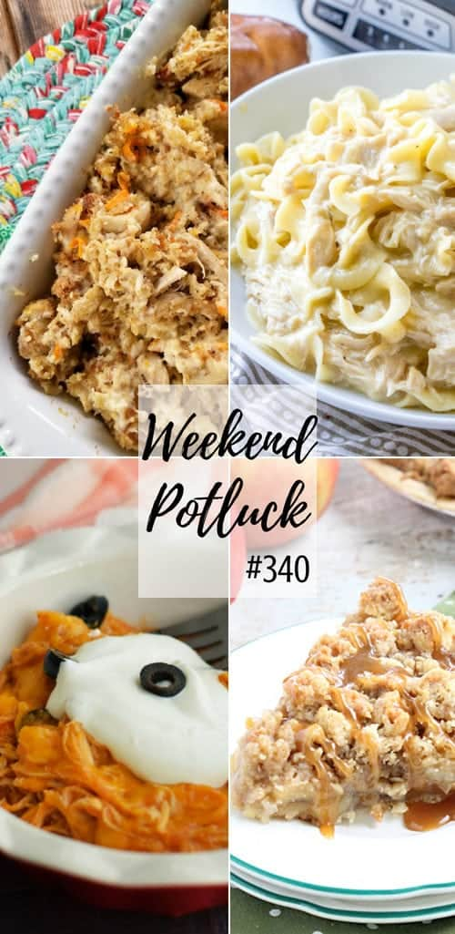 Featured recipes at Weekend Potluck include: Chicken and Stuffing Casserole, Crock Pot Chicken and Noodles, Dutch Apple Pie and Crock Pot Chicken Enchilada Casserole #recipes #recipe #mealplan #ideas #crockpot #slowcooker #chicken #stuffing #noodles #weeknight #easy #applepie