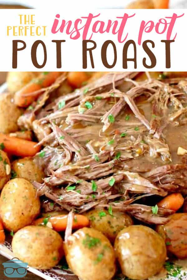 Perfect Instant Pot Pot Roast recipe from The Country Cook #instantpot #beef