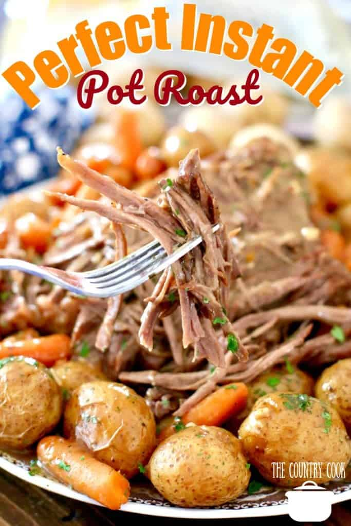 Perfect Instant Pot Roast recipe from The Country Cook
