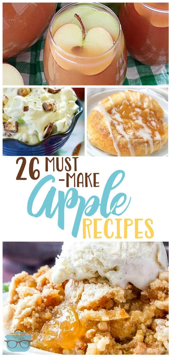 26 of the Best Must-Make Apple Recipes. From Caramel Apple Dip to Butter Crumble Apple Pie to super simple Apple Cinnamon Rolls. #applerecipes #desserts