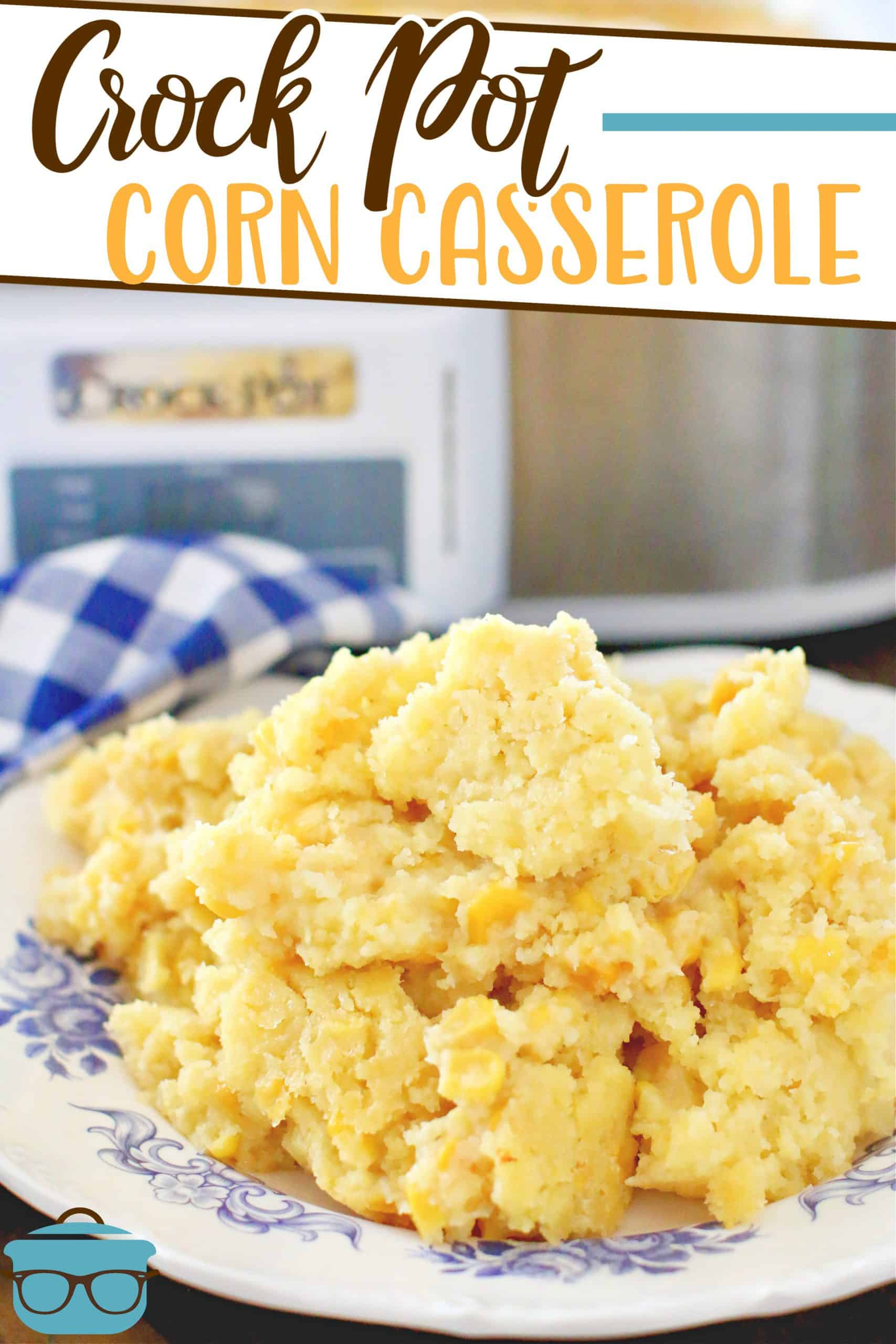 This easy Crock Pot Corn Casserole recipe is made with Jiffy corn muffin mix, canned sweet corn and is one of the best holiday side dishes!