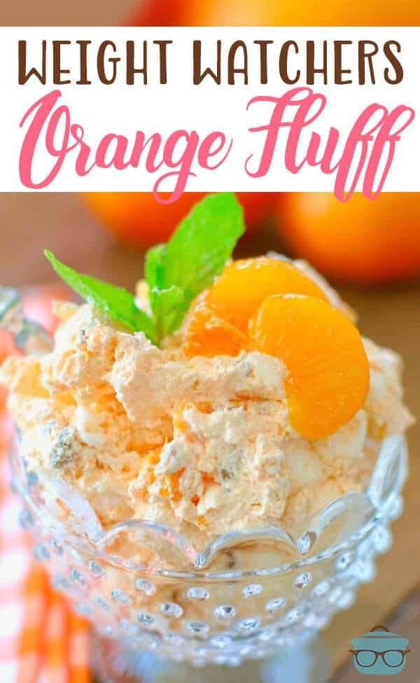 "Orange Fluff also called Orange Delight, Weight Watchers Dessert, or ""The Orange Stuff."" Made with Cool Whip, Mandarin Oranges, Jell-O and marshmallows! #ww #dessert"