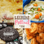 Ham Scalloped Potatoes ~ Weekend Potluck #358