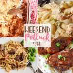 Baked Spaghetti ~ Weekend Potluck #361