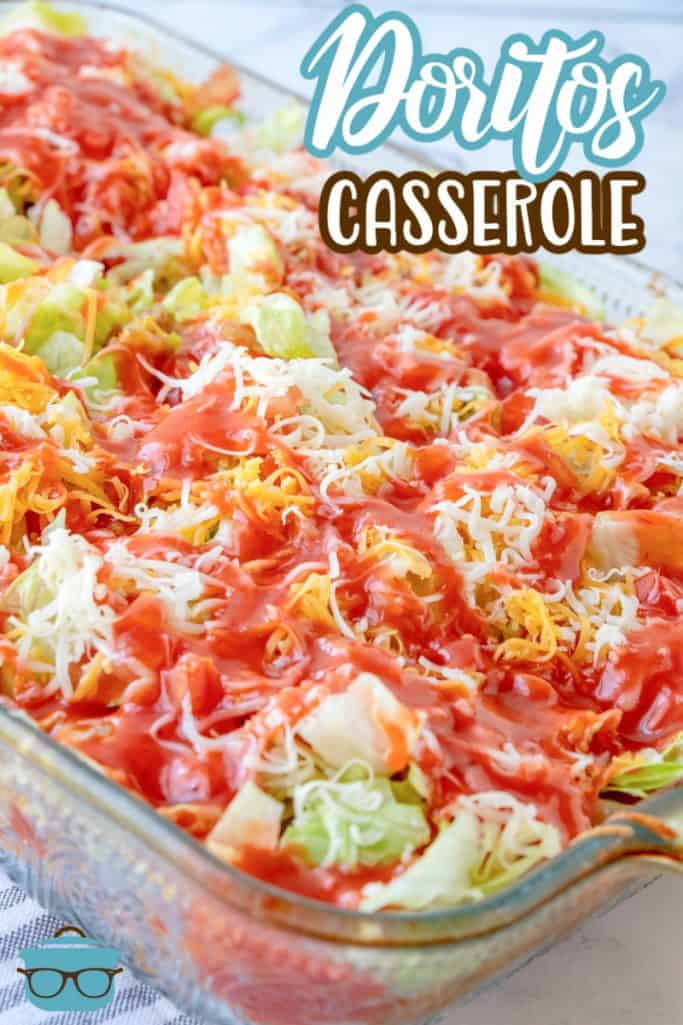 Doritos Casserole recipe from The Country Cook, fully assembled casserole shown in a glass baking dish