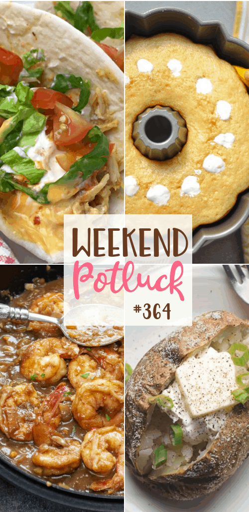 Featured recipes at Weekend Potluck include: Twinkie Bundt Cake, Air Fryer Baked Potatoes, Pepperoni Pizza Sliders, New Orleans BBQ Shrimp and Slow Cooker Queso Chicken Tacos #airfryer #mealplan