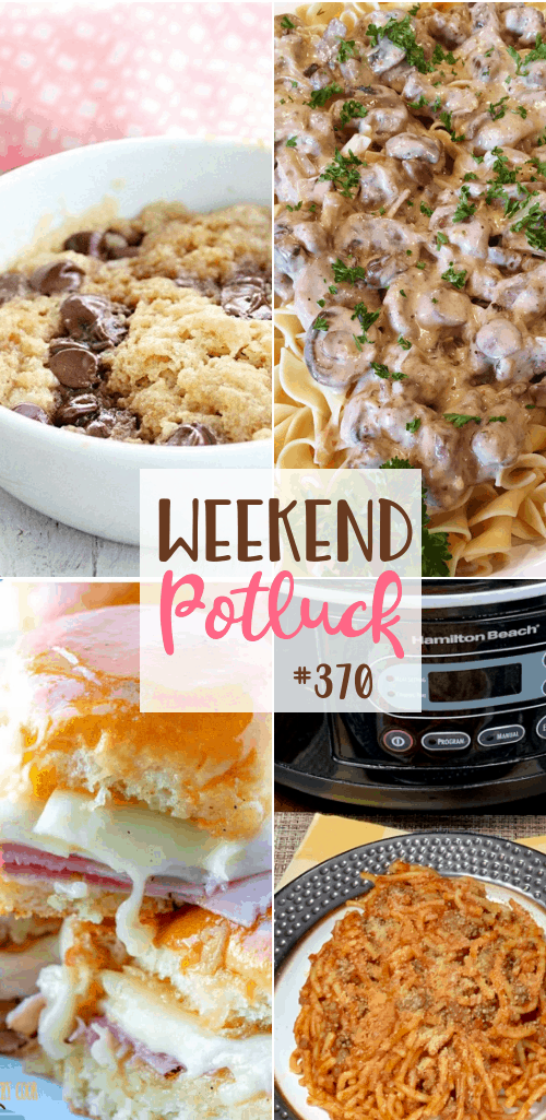 Weekend Potluck featured recipes include: Crock Pot Farmhouse Spaghetti, Homemade Banana Pudding, One Minute Chocolate Chip Cookie, Easy Homemade Beef Stroganoff, Hawaiian Party Rolls #mealplan #dinner