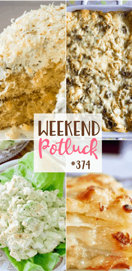 Weekend Potluck featured recipes include: Haleakala Coconut Cake, Southern Breakfast Enchiladas with Sausage Gravy, Best Potato Gratin, Ranch Avocado Egg Salad #mealplan