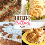 Weekend Potluck #373 - No Peek Chicken