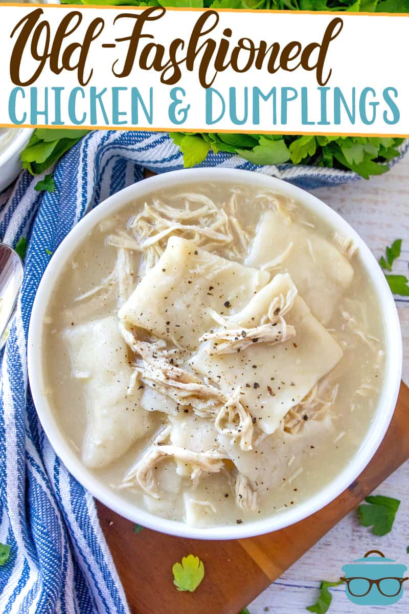 Old-Fashioned Chicken and Dumplings is a super simple recipe. Flat and yummy strips of dough simmered in a yummy broth and tender chicken.