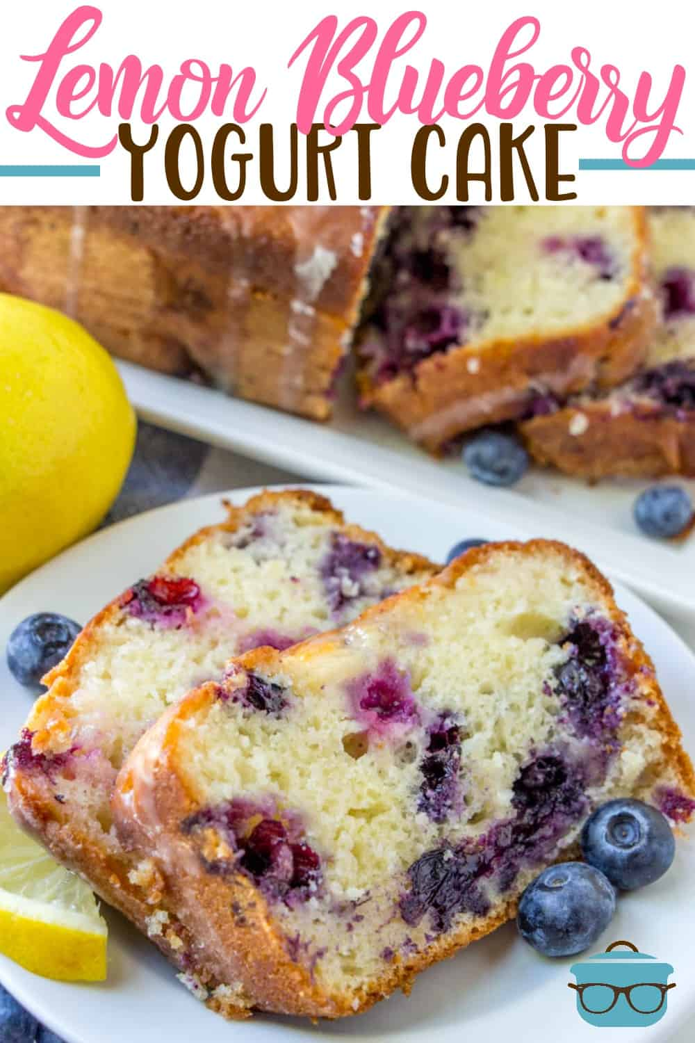 Lemon Blueberry Yogurt Cake is a moist, made-from-scratch lemon cake with fresh blueberries, lemon juice, simple syrup and a lemon glaze! #blueberry #dessert