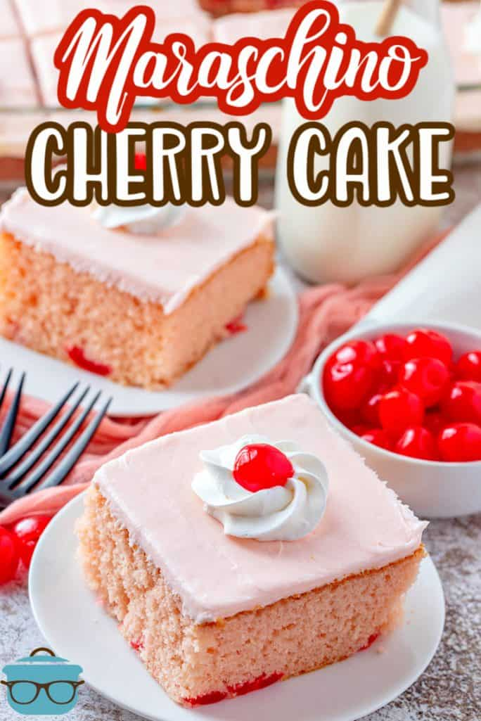 Maraschino Cherry Cake recipe from The Country Cook, two slices shown on two white plates
