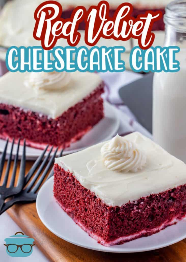 Red Velvet Cheesecake Cake recipe from The Country Cook, two pieces shown on individual white plates with forks on the side
