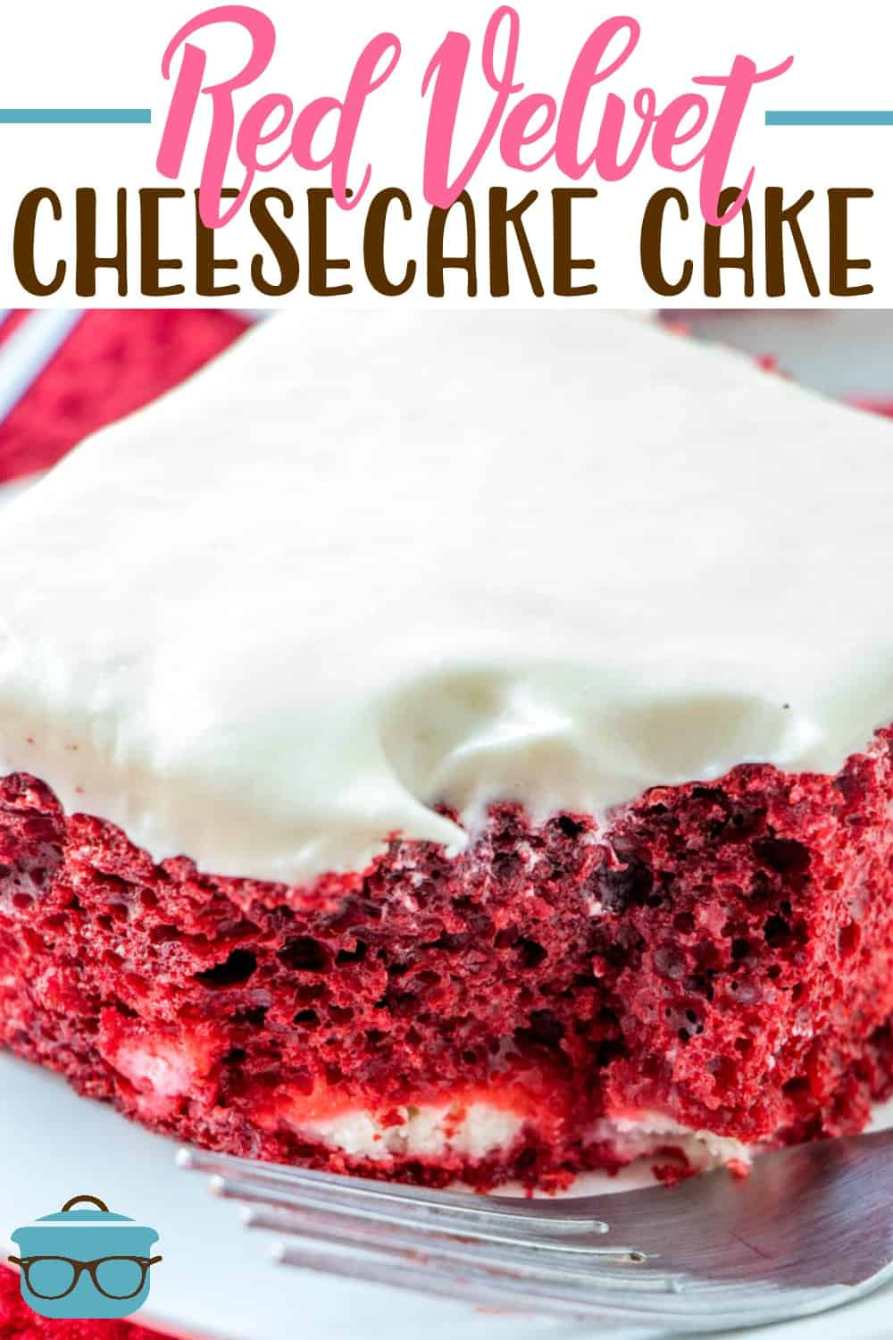 Red Velvet Cheesecake Cake is a super simple version of the cake at Cheesecake Factory. This one uses a boxed cake mix and an easy cheesecake filling! YUM! #redvelvet #dessert